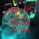 BACK TO THE TRANCE FUTURE ep. 154 (19/02/10)