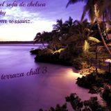 LA TERRAZA CHILL 3 BY MR ROSSAINZ MARZO 2014