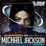 SuperMezclas Vol5 - Victoria Top Music (Michael Jackson Remixes - Dj Jorge Nunes)