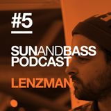 Sun and Bass Podcast 5 by Lenzman