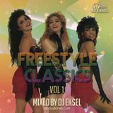 DJ EkSeL - Freestyle Classics Vol. 1 (2017)