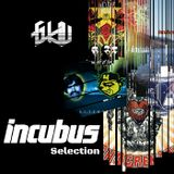 Incubus Selection by Dj Gkiu