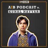 AIB Podcast: feat. Kunal Nayyar