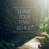 Leave Your Fear Behind (Original Mix)