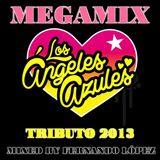 Megamix de Los Angeles Azules Tributo 2013