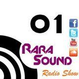 Rara Sound Radio (Podcast) 01
