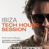 Ibiza Tech House Session