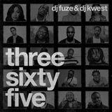 Dj Fuze x Dj Kwest - Three Sixty Five