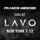Live At LAVO New York 7.12