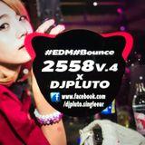 เพลงตื้ดในผับ 2558 V.4 #EDM #Bounce X (DJPLUTO)
