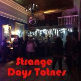 Strange Days Totnes - Pilot Show 12-8-18 (#1)