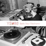 YB#80 | w/ Mount Kimbie, Melodiesinfonie, UNDA, Relaén, Shungu, Loowood, Ozferti, Corrupted...
