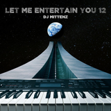 Let Me Entertain You 12