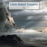 Little Robot Dreams 1.1