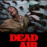 DEAD AIR / 2017
