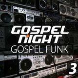Gospel Funk - Mixtapes 3 - Gospel Night