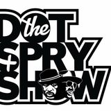 The Dot And Spry Show 10/19/17