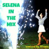 Selena In The Mix (Re-edit)