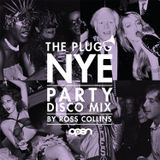 The Plugg - NYE - Studio 54 Disco Mix by Ross Collins