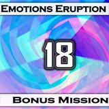 Emotions Eruption [Bonus Mission 18 'Adventure']