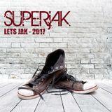 SUPERjAK - Let's jaK! 2017