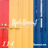 DJ MoCity - #motellacast E114 - now on boxout.fm [29-08-2018]