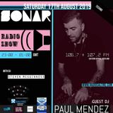 Sonar Techno show replay from 17th Aug 2019 with Guest mix from Paul Mendez
