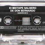 El Mixtape Salsero de Don Bernardo - Emisión 013