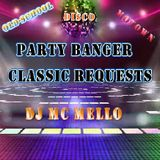 Party Banger Classic Requests