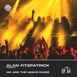 We Are The Brave Radio 064 - Alan Fitzpatrick @ Teatro Teleton, Chile - June 19