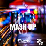 #RNBMashUp // R&B, Hip Hop & Dancehall // Instagram: djblighty