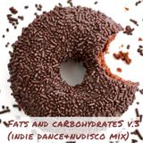 Fats and carbohydrates v.3 (indie dance&nudisco mix)