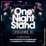 @MrAshleyCain - #OneNightStandVol3