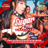 Sugar Specials #5 | A fresh selection of the hottest Hip-Hop and R&B | May 2019