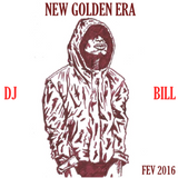 NEW GOLDEN ERA . FEV 2016 . DJ BILL