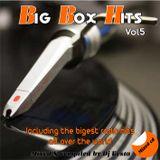 BIG BOX HITS MIX VOL.5  ( By Dj Kosta )