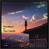 The Moon In Your Hands - Manu Of G