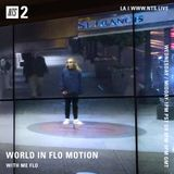 World in Flo Motion - 17th May 2017