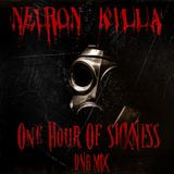 NeuroN KiLLa ONE HOUR OF SICKNESS DNB MIX