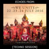 Echoes from Tomorrowland - Belgium 2016 [Techno Session]