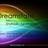 Dreamstate Episode #007 with Shatadru Sensharma on The Movement FM