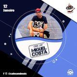 Set - DJ Miguel Costa - Café com Beats - Ed 41