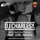 #ReloadedInTheMix: R&B Girl Bands