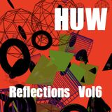 HUW - Reflections Vol6. Electronic Jazz, Funk and Soul
