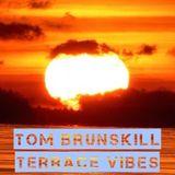 TOM BRUNSKILL TERRACE VIBES APRIL 2015