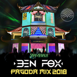 BEN FOX - SHAMBHALA PAGODA MIX 2018