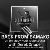 The Unhappy Hour 14 February 2016 - Derek Gripper, Back from Bamako (host: Toast Coetzer)