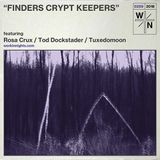 """WN 258 """"Finders Crypt Keepers"""""""