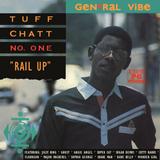 """TUFF CHATT no.1 - """"RAIL UP"""""""