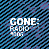 GONE Radio #005 (30-04-16) w/ Rosper